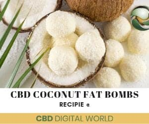 CBD infused recipes Coconut Fat Bombs