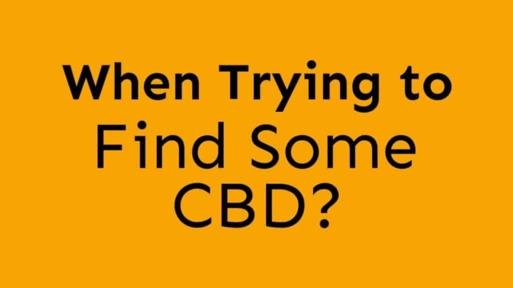 Where to find CBD